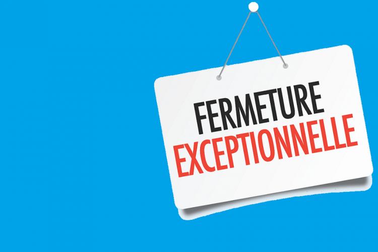 fermeture-exceptionnelle-13juil18
